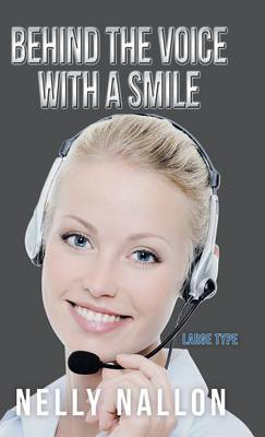 Behind the Voice with a Smile: Large Type (Hardback)