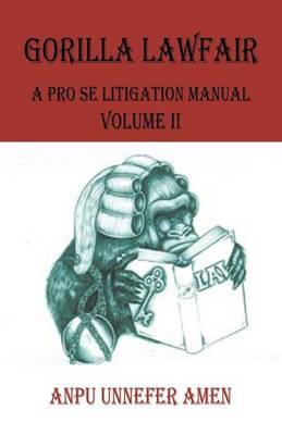 Gorilla Lawfair: A Pro Se Litigation (Paperback)