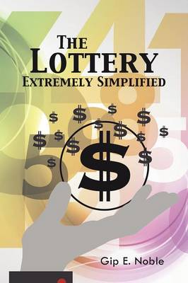 The Lottery Extremely Simplified (Paperback)