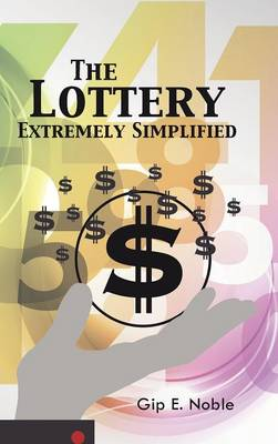 The Lottery Extremely Simplified (Hardback)