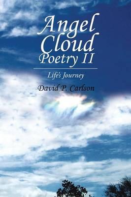 Angel Cloud Poetry II: Life's Journey (Paperback)