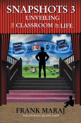 Snapshots 3: Unveiling the Classroom of Life (Paperback)