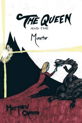 The Queen and the Monster (Paperback)