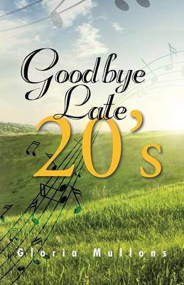 Goodbye Late 20's (Paperback)