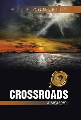 Crossroads: A Memoir (Hardback)