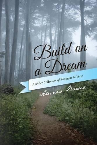 Build on a Dream: Another Collection of Thoughts in Verse (Paperback)