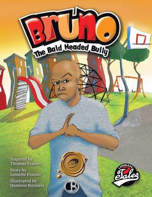 Bruno the Bald Headed Bully (Paperback)