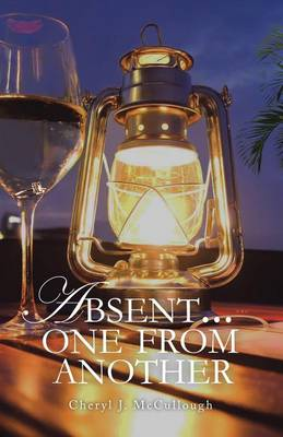 Absent . . . One from Another (Paperback)
