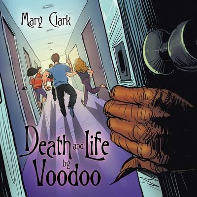 Death and Life by Voodoo (Paperback)