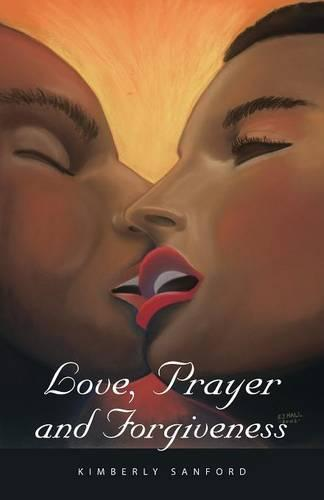 Love, Prayer and Forgiveness (Paperback)