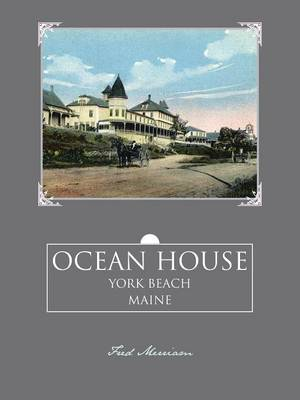Ocean House: York Beach, Maine (Paperback)
