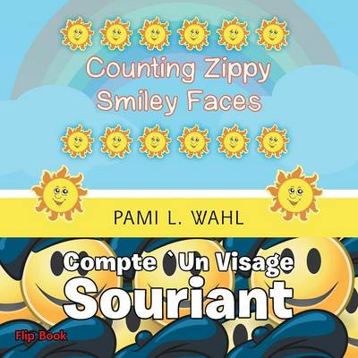 Counting Zippy Smiley Faces/Compte `un Visage Souriant (Paperback)