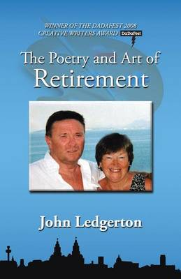 The Poetry and Art of Retirement (Paperback)