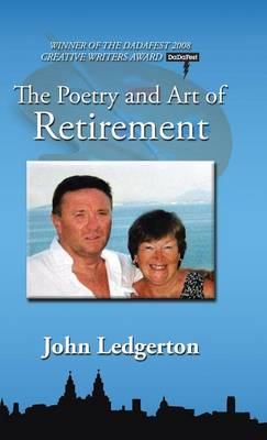 The Poetry and Art of Retirement (Hardback)