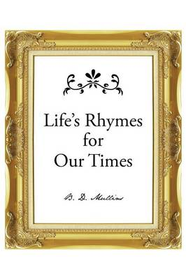 Life's Rhymes for Our Times (Paperback)