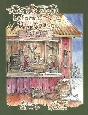 'twas the Night Before Deer Season (Paperback)