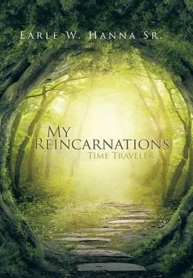 My Reincarnations: Time Traveler (Hardback)