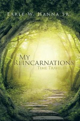 My Reincarnations: Time Traveler (Paperback)