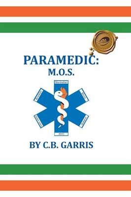 Paramedic: M.O.S. (Paperback)