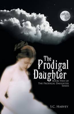 The Prodigal Daughter: Book Two of the the Prodigal Daughter Series (Paperback)
