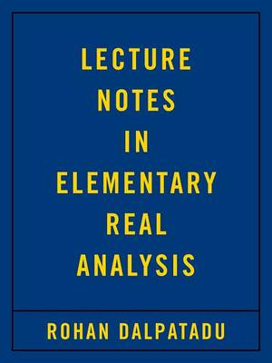 Lecture Notes in Elementary Real Analysis (Paperback)