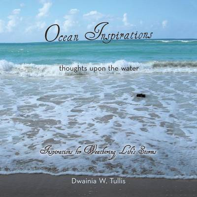 Ocean Inspirations: Thoughts Upon the Water (Paperback)