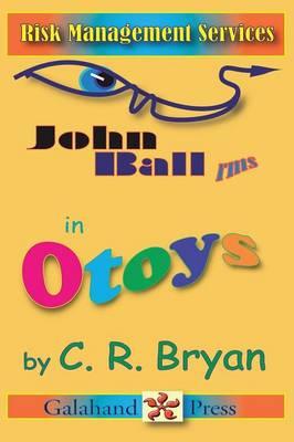 John Ball - RMS in Otoys (Paperback)