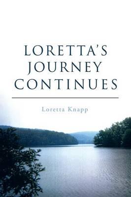 Loretta's Journey Continues (Paperback)