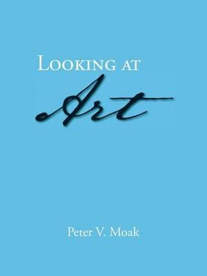 Looking at Art (Paperback)