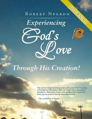 Experiencing God's Love Through His Creation! - Journal (Paperback)