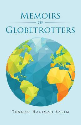 Memoirs of Globetrotters (Paperback)