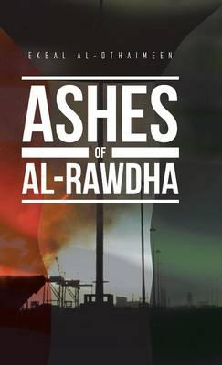 Ashes of Al-Rawdha (Hardback)