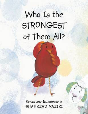 Who Is the Strongest of Them All? (Paperback)