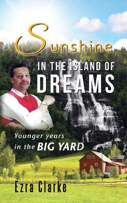 Sunshine in the Island of Dreams (Hardback)