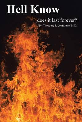 Hell Know: It Doesn't Last Forever! (Paperback)