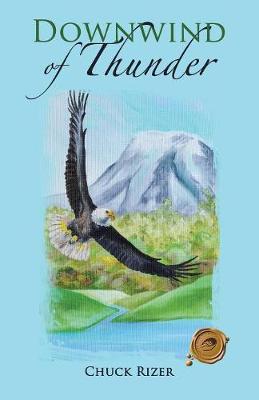 Downwind of Thunder (Paperback)