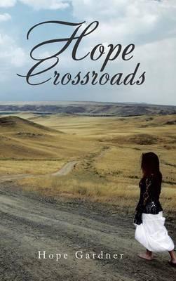 Hope Crossroads (Hardback)