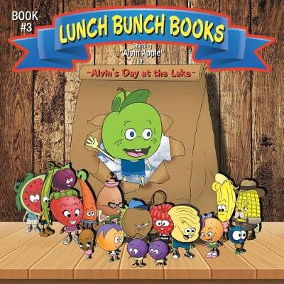 Lunch Bunch Books: Alvin's Day at the Lake (Paperback)