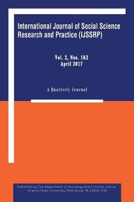 International Journal of Social Science Research and Practice: A Quarterly Journal (Paperback)