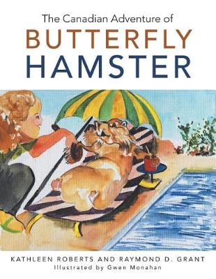 The Canadian Adventure of Butterfly Hamster (Paperback)