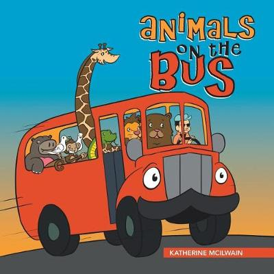 Animals on the Bus (Paperback)