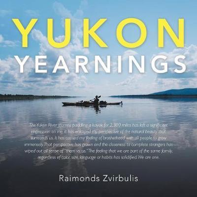 Yukon Yearnings (Paperback)