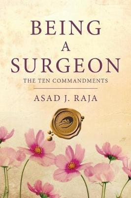 Being a Surgeon: The Ten Commandments (Paperback)
