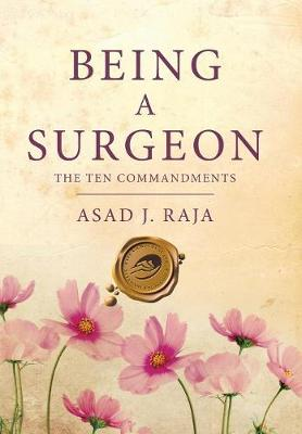Being a Surgeon: The Ten Commandments (Hardback)