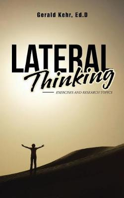 Lateral Thinking: Exercises and Research Topics (Paperback)
