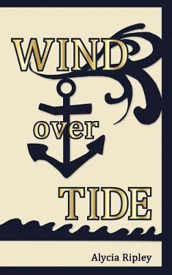Wind Over Tide (Hardback)