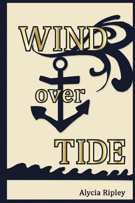 Wind Over Tide (Paperback)