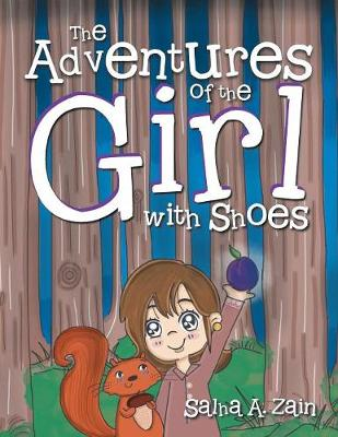 The Adventures of the Girl with Shoes (Paperback)