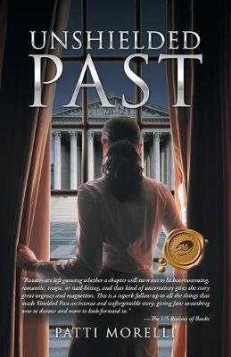 Unshielded Past (Paperback)
