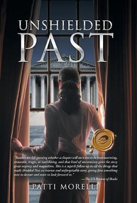 Unshielded Past (Hardback)